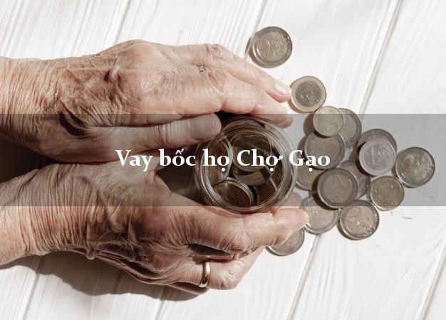 Vay bốc họ Chợ Gạo Tiền Giang