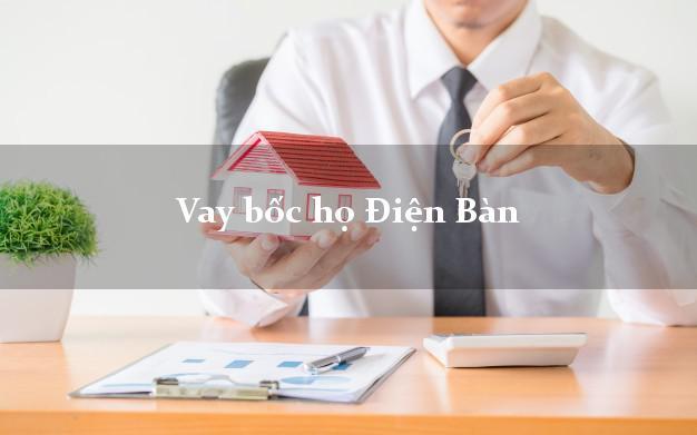 Vay bốc họ Điện Bàn Quảng Nam