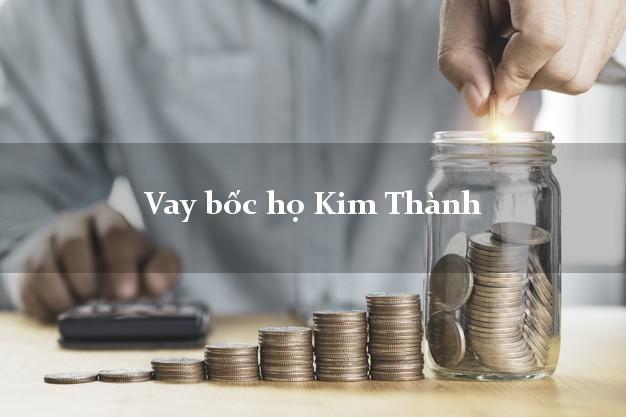 Vay bốc họ Kim Thành Hải Dương