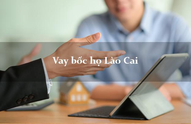 Vay bốc họ Lào Cai
