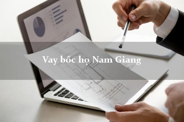 Vay bốc họ Nam Giang Quảng Nam