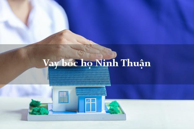 Vay bốc họ Ninh Thuận