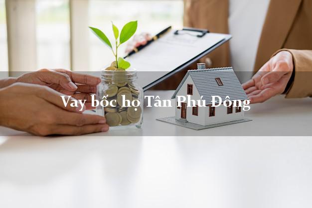 Vay bốc họ Tân Phú Đông Tiền Giang