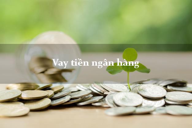 Vay tiền ngân hàng bằng CMND