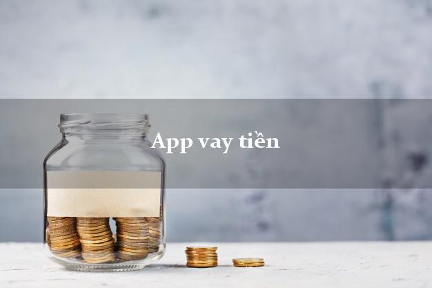 App vay tiền không thẩm định