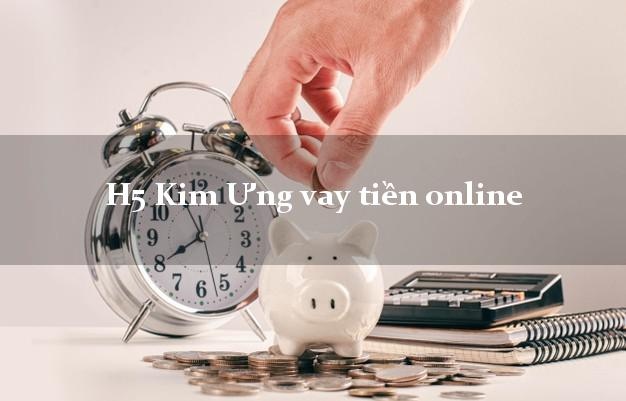 H5 Kim Ưng vay tiền online lãi suất 0%