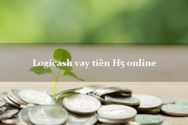 Logicash vay tiền H5 online nợ xấu vẫn vay được